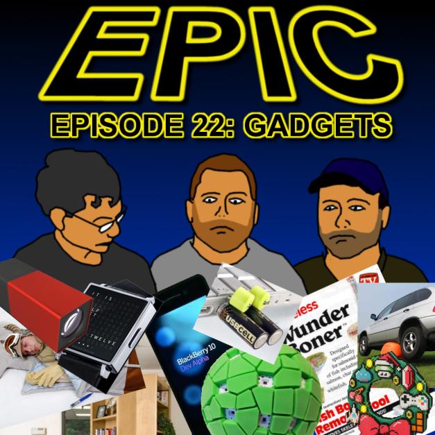 Episode 22 - Gadgets